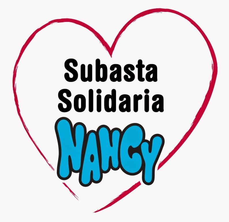 Subasta solidaria de Nancy: ¡que corra la voz!