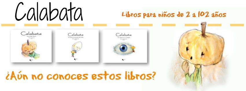 Calabata, para niños de 2 a 102 años
