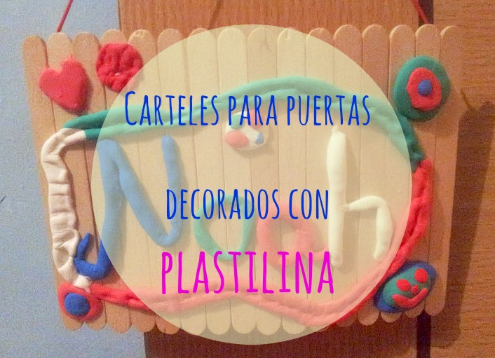 Carteles decorados con plastilina