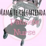 Mamá te recomienda: Patinete Nurse