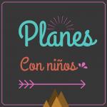 Planes con niños: especial campamentos y sorteos