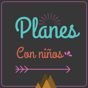 Planes con niños del 2 al 4 octubre