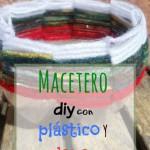 Macetero diy de plástico y lana