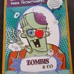 Zombis & CO, monstruos para troncharse