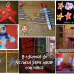 8 adornos de Navidad para hacer con niños