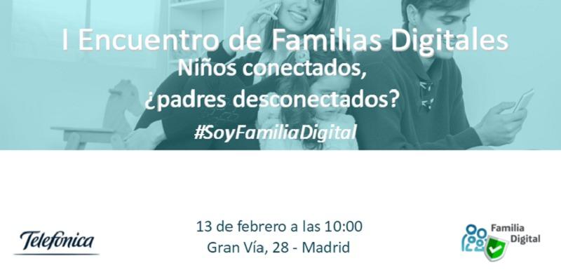 Internet y los niños: I Encuentro de Familias Digitales