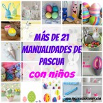 21 ideas para hacer manualidades de Pascua
