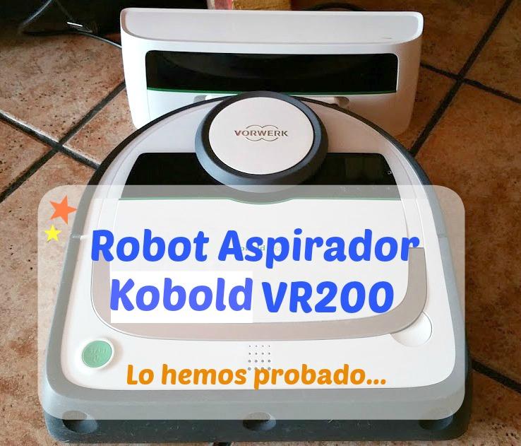Robot aspirador Kobold VR200 ¿aspira de verdad?