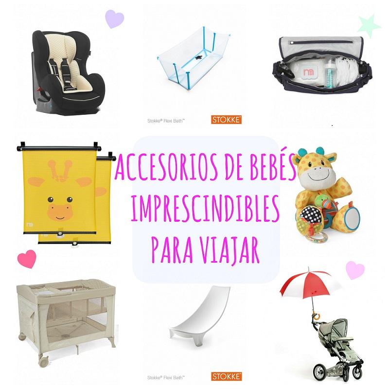 Accesorios de bebés imprescindibles para los viajes