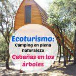Camping y cabañas en los árboles: Ecoturismo en Monte Holiday