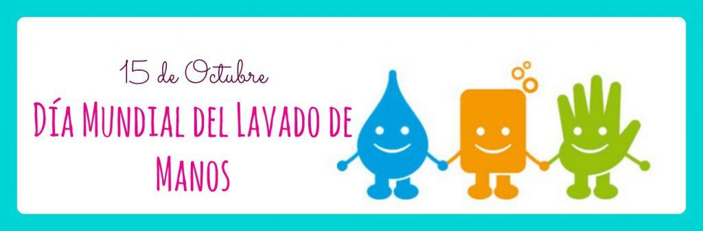 Día Mundial del Lavado de Manos, conoce su importancia