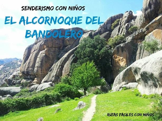 Senderismo con niños: El Alcornoque del Bandolero
