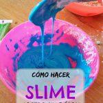 Cómo hacer slime casero sin borax: fácil de hacer