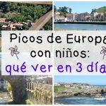 Picos de Europa con niños: qué ver en 3 días
