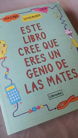 Este libro cree que eres un genio de las mates- Librooks