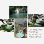 Las mejores piscinas naturales para niños