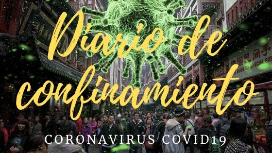 Diario de confinamiento por coronavirus